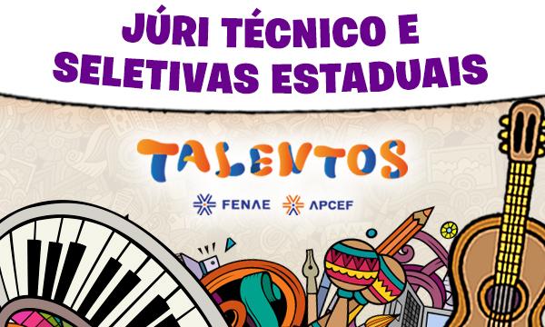 Começa a fase do júri técnico e seletivas estaduais do Talentos