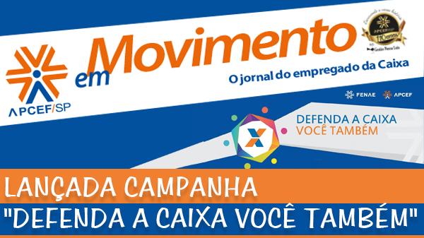 Confira a edição n. 1.240 do jornal APCEF em Movimento e nova série sobre Privatização