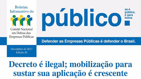 Decreto é ilegal; mobilização para sustar sua aplicação é crescente