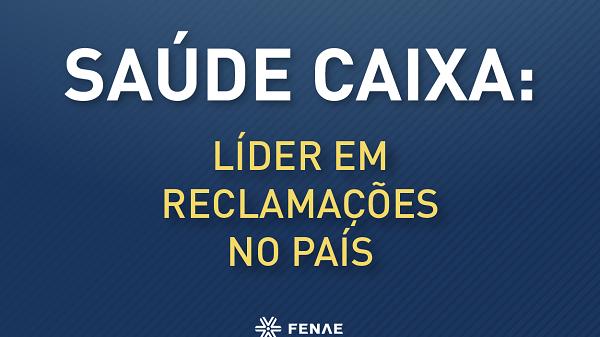 Saúde Caixa lidera ranking de reclamações da ANS