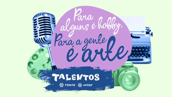 Inscrições abertas para o Talentos Fenae/Apcef 2018