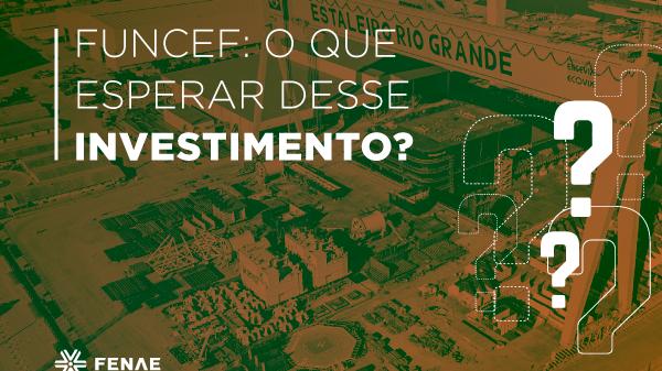 Funcef pede segregação de FIP Estaleiros em plano de recuperação judicial da Ecovix