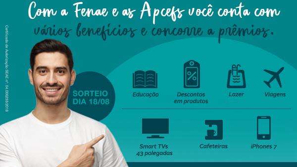 Campanha de associação da Fenae e das Apcefs terá novo sorteio neste sábado