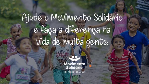 Exercite a solidariedade! Faça sua doação para ações do Movimento Solidário