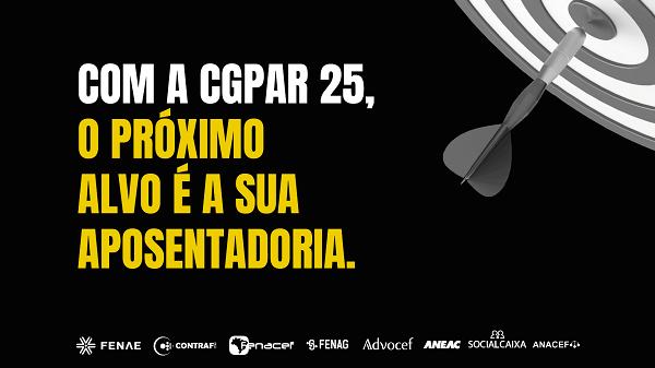 Campanha em defesa da aposentadoria alerta participantes acerca dos perigos da CGPAR 25