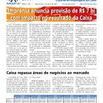 APCEF em Movimento – Imprensa anuncia provisão de R$ 7 bi com impacto no resultado da Caixa