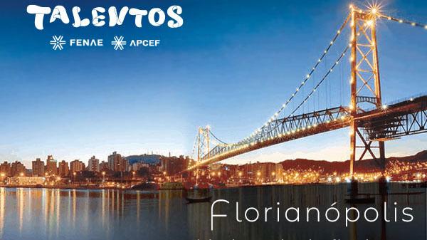 Florianópolis sediará final do Talentos Fenae/Apcef 2019