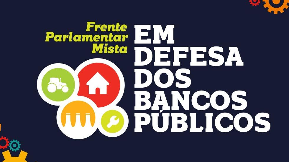 Assista ao lançamento da Frente em Defesa dos Bancos Públicos