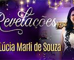 Revelações – Lúcia Marli de Souza