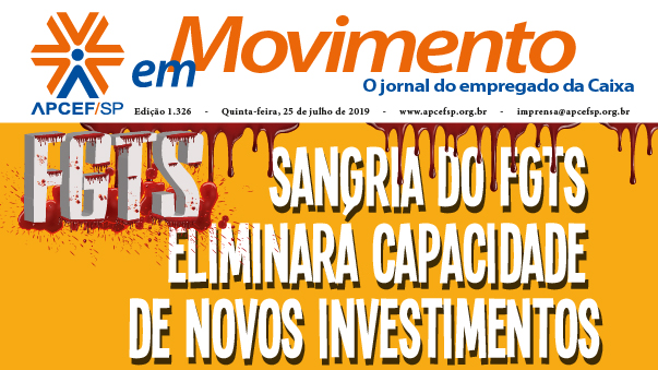 Confira a edição n. 1.326 do jornal APCEF em Movimento