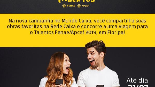 Talentos Fenae: votação popular e prazo para interagir na promoção do Mundo Caixa vão até domingo