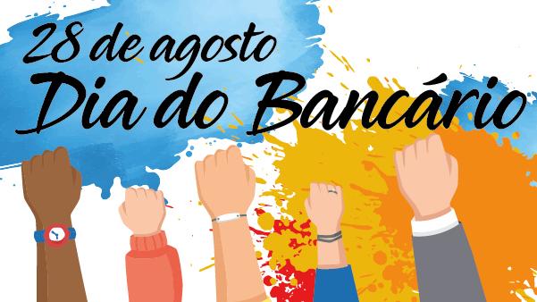 Dia Nacional do Bancário: comemorar conquistas e lutar pela manutenção de direitos