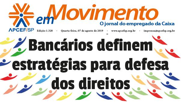 Confira a edição n. 1.328 do jornal APCEF em Movimento
