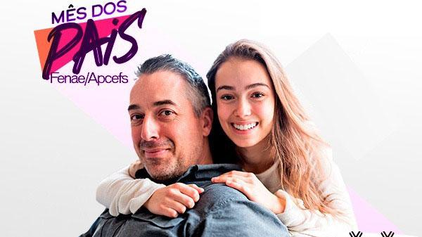 Termina neste sábado a Promoção Mês dos Pais Fenae/Apcef