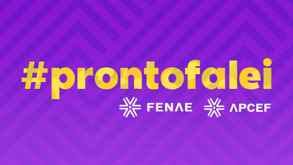 #prontofalei: Fenae realiza evento para trocar experiências com o empregados até 35 anos