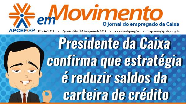 Confira a edição n. 1.332 do jornal APCEF em Movimento