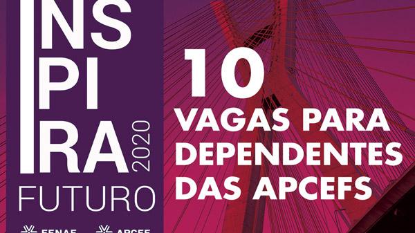 Inspira Fenae 2020 sorteia 10 vagas para dependentes de associados das Apcefs