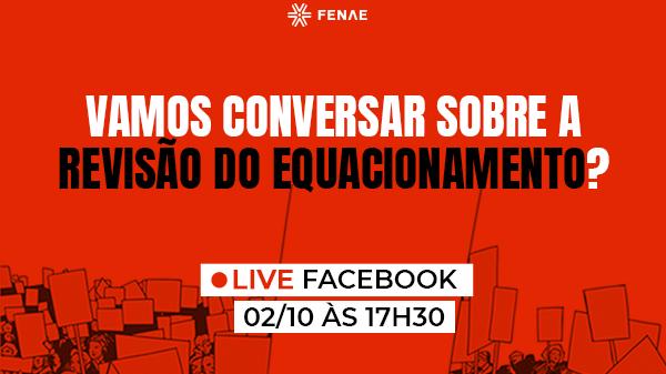 Fenae promove live para tirar dúvidas sobre a revisão do equacionamento