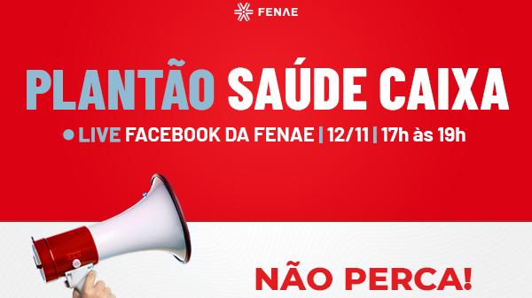 Fenae promove Live no Facebook sobre a situação do Saúde Caixa