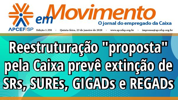 Confira a edição n. 1.350 do jornal APCEF em Movimento