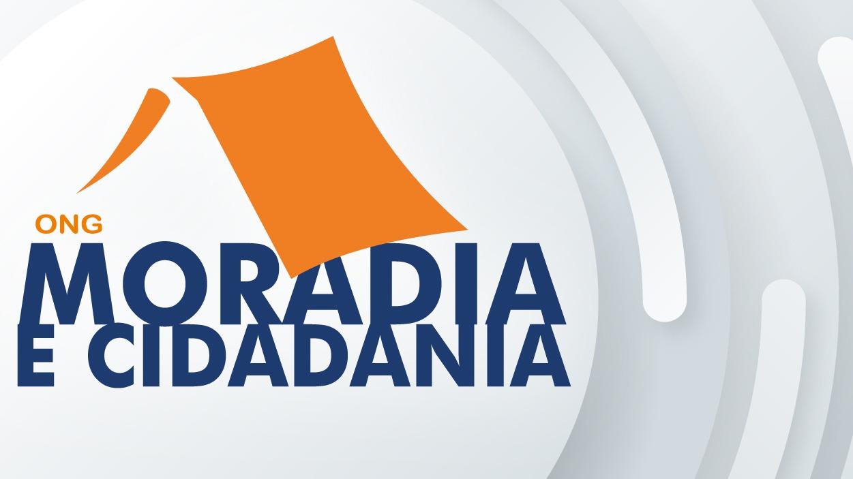 Faça parte da ação solidária da Moradia e Cidadania