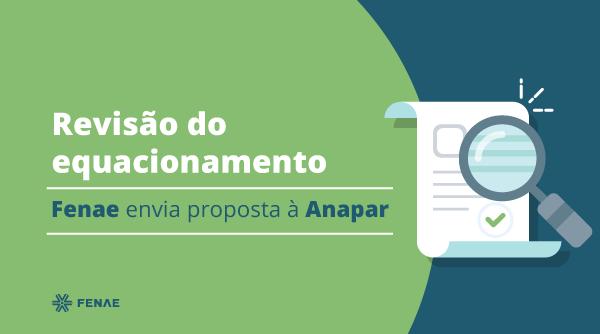 Revisão do equacionamento: Fenae envia proposta à Anapar