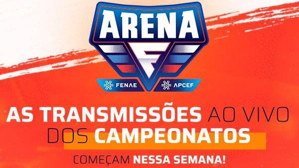 Acompanhe as transmissões ao vivo do Arena Fenae
