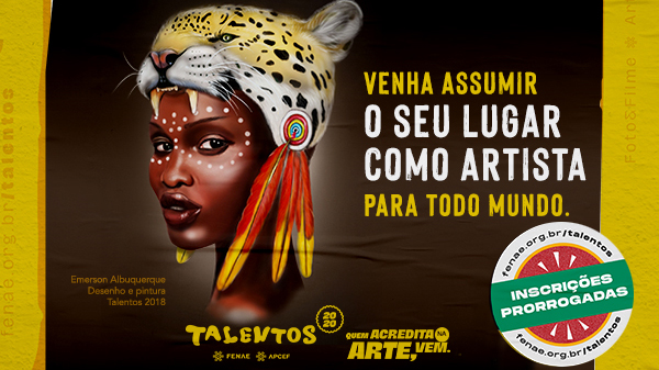 Talentos 2020: inscreva-se até o dia 21 de junho e mostre sua arte!