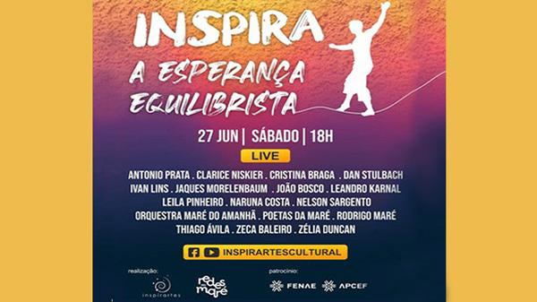 Live Inspira traz artistas para falar sobre a esperança no futuro do Brasil