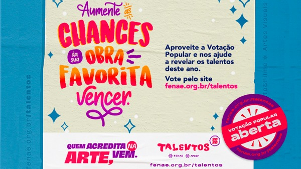 Participe da votação popular estadual nas obras do Talentos Fenae/Apcef 2020