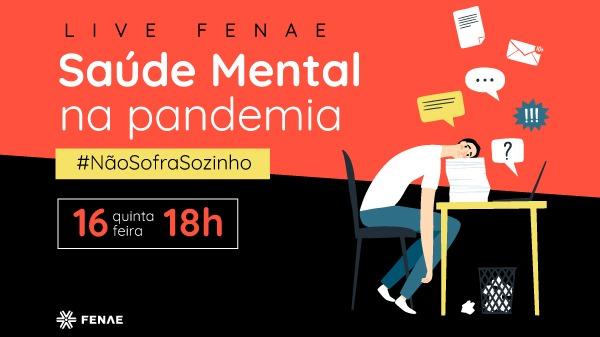 Não Sofra Sozinho: Fenae debate saúde mental e teletrabalho na pandemia
