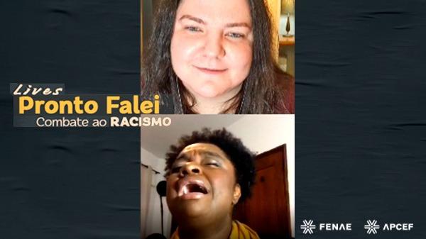Live #ProntoFalei recebeu Ellen Oléria em debate sobre combate ao racismo