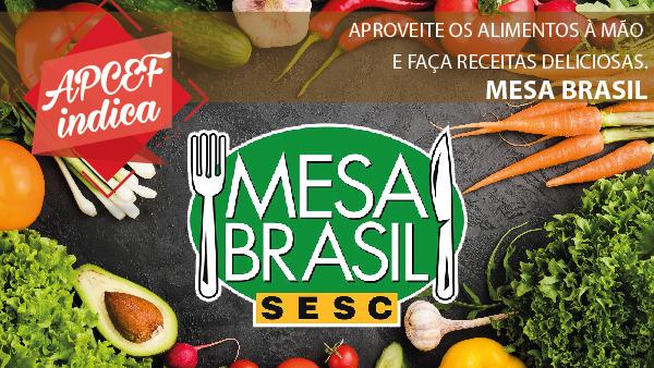 #APCEF Indica – Receitas com aproveitamento integral dos alimentos no Mesa Brasil