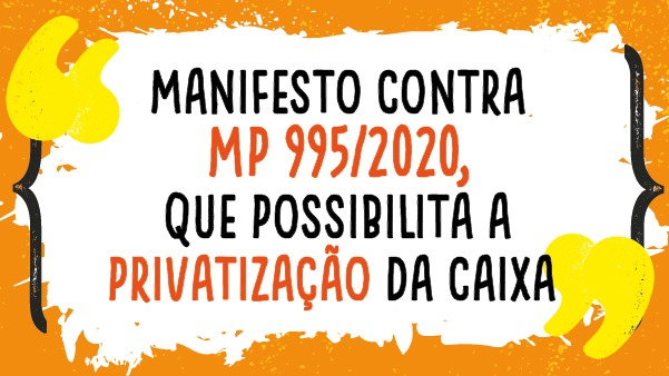 Apcef/SP e Sindicato lançam manifesto contra a MP 995