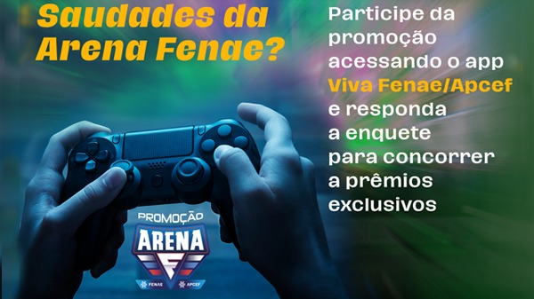 Arena Fenae: últimos dias para responder à enquete e concorrer ao sorteio