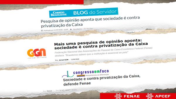 Imprensa repercute posicionamento dos brasileiros contra a privatização da Caixa