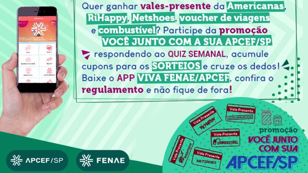 Você junto com sua Apcef/SP: baixe o APP Viva Fenae/Apcef e concorra a prêmios