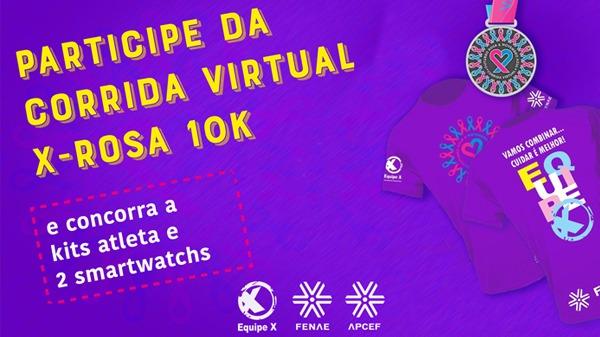 Corrida Virtual X-Rosa recebe inscrições de associados das Apcefs até dia 15