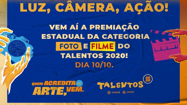 Talentos Fenae/Apcef: acompanhe a premiação dos destaques da categoria Foto e Filme, neste sábado (10/10)