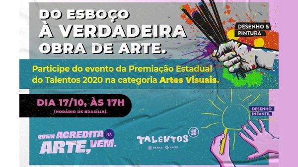 Vencedores da categoria Artes Visuais do Talentos serão apresentados sábado (17/10)