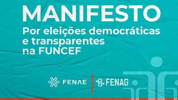 Fenae e Fenag lançam manifesto em defesa de eleições para as instâncias de decisão da Funcef