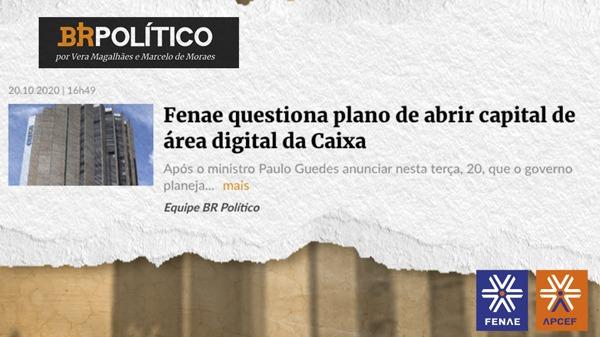 Fenae condena plano de Guedes de abrir capital de subsidiária da Caixa