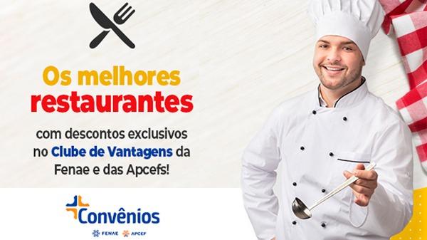 Convênios Fenae e Apcefs: restaurantes com até 30% de desconto