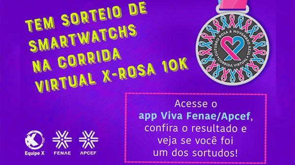 Corrida virtual X-Rosa 10k : confira os ganhadores dos relógios Smartwatch