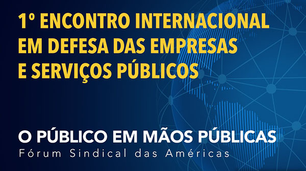 Defesa das empresas e serviços públicos tem encontro internacional dia 7: inscrições estão abertas e são limitadas