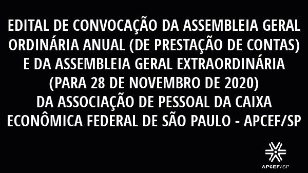 Edital de convocação da assembleia geral ordinária anual e da assembleia geral extraordinária