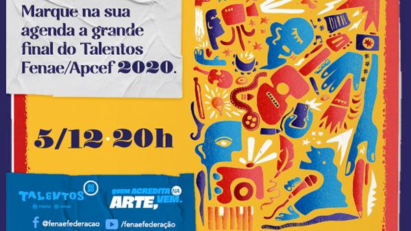 Não perca, 5 de dezembro é a final do Talentos Fenae/Apcef 2020!