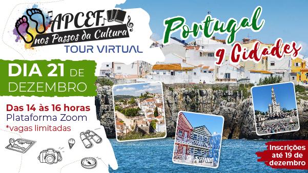 Apcef/SP faz passeio virtual para Portugal