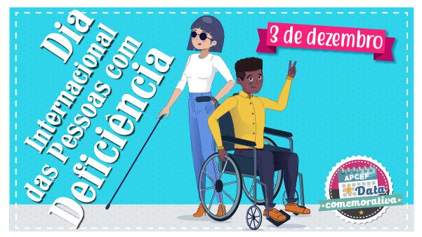 Dia Internacional da Pessoa com Deficiência e o necessário debate para uma sociedade inclusiva