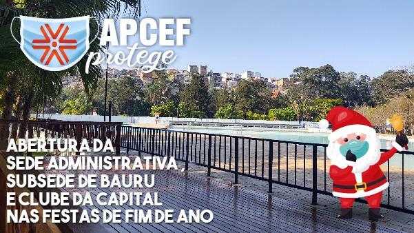 Confira o funcionamento da Apcef/SP durante as festas de fim de ano